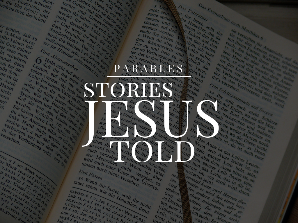 A study on the parables of Jesus.