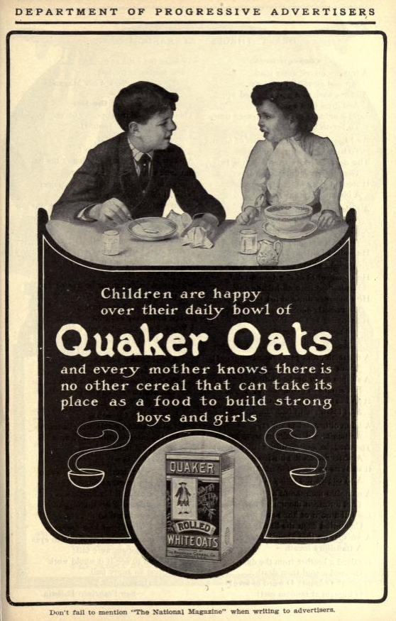 Quaker Oats add in National Magazine, October 1905. Image source:  National Magazine, October 1905, v.23 No. 1, pp. 139  (derived from  Internet Archive ) is licensed under  Public Domain Mark 1.0