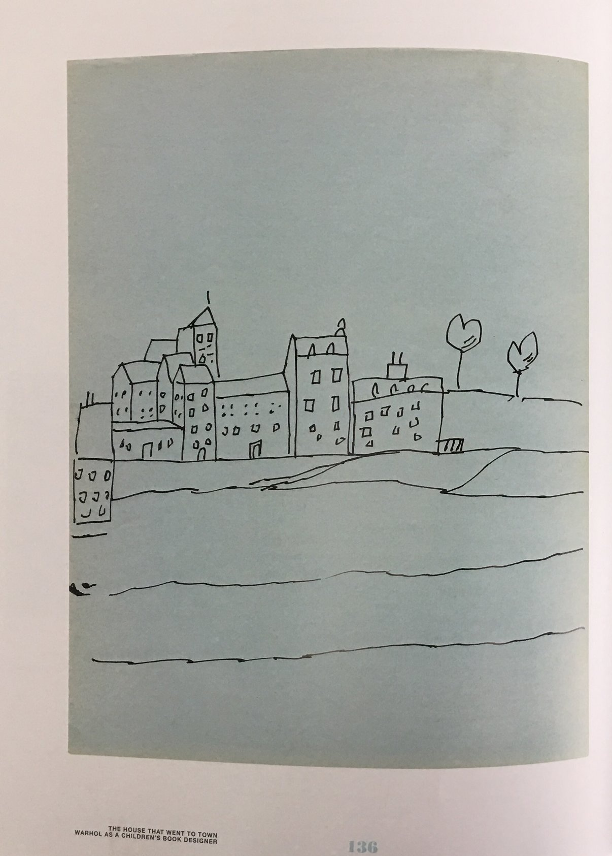 essay excerpt about the unpublished book,  The House that Went to Town  by Andy Warhol
