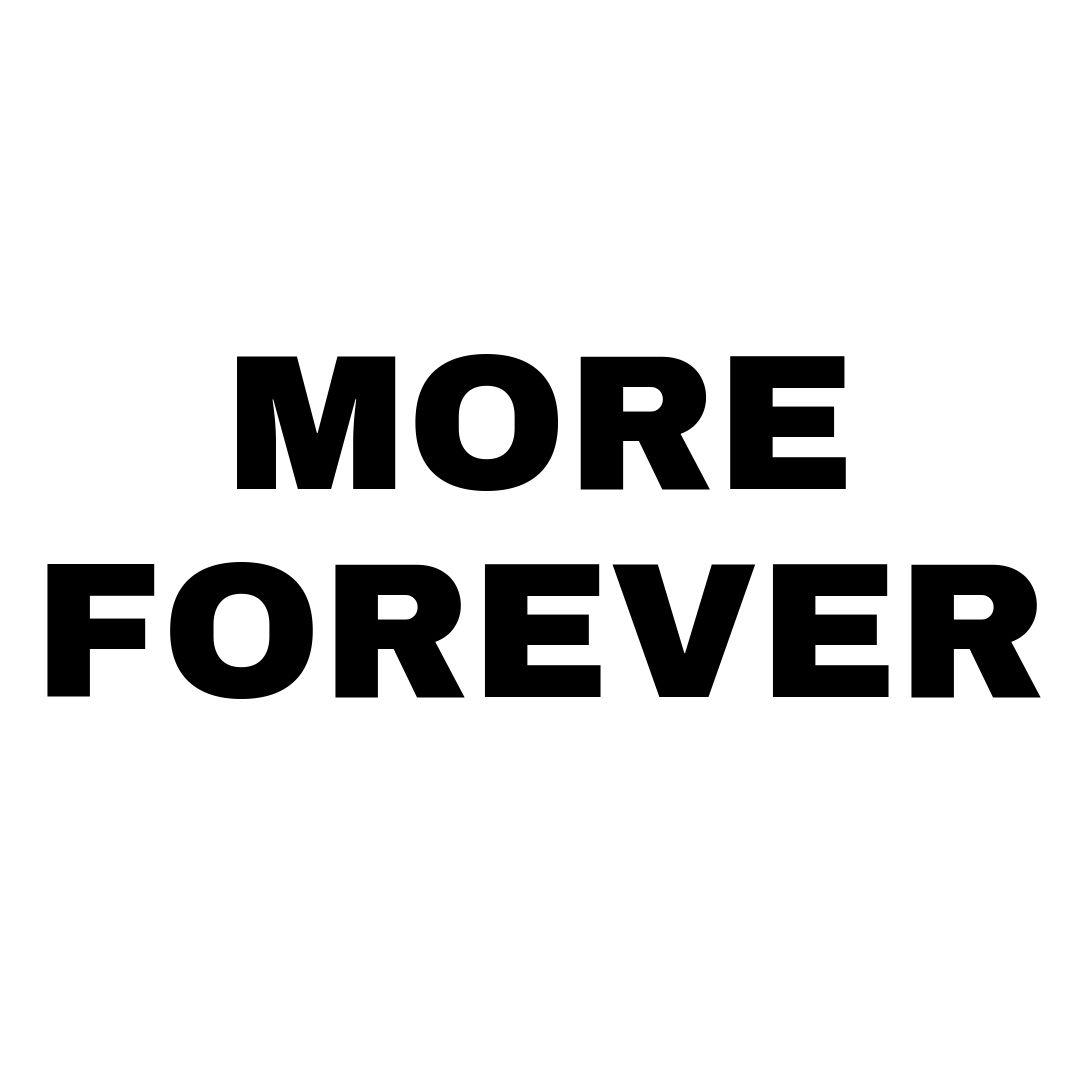 More Forever