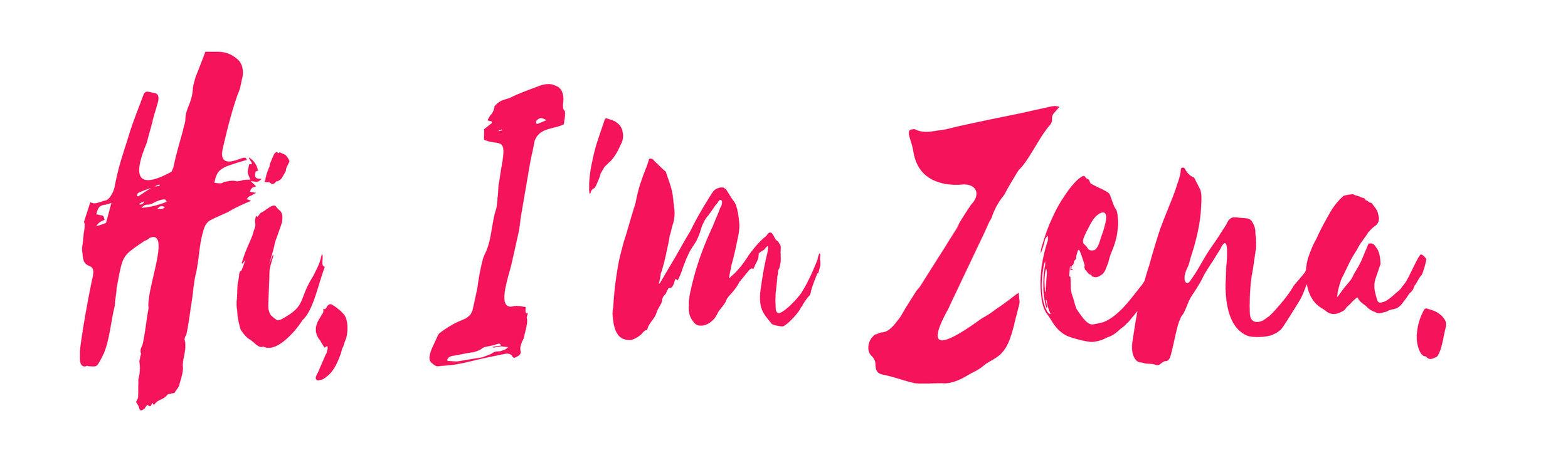 Hi, I'm Zena
