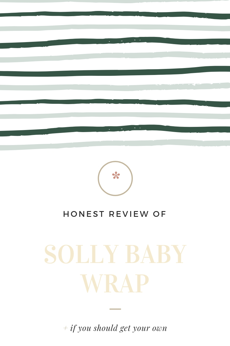 Honest Review of Solly Baby Wrap for Baby Wearing