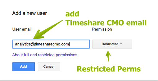 C. Add analytics @timesharecmo.com to your account with restricted permissions.