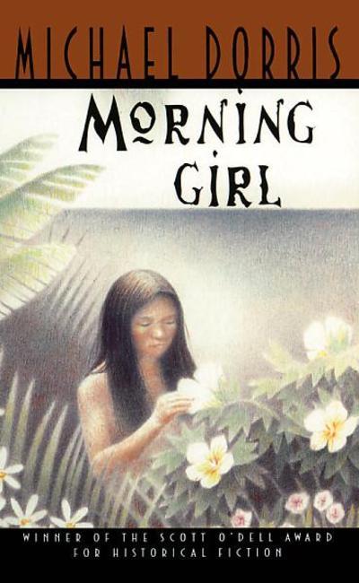 Morning Girl  by Michael Dorris