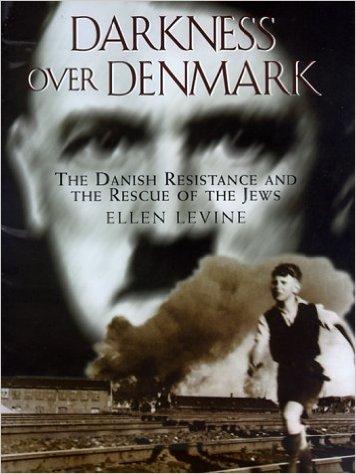 Darkness Over Denmark  by Ellen Levine