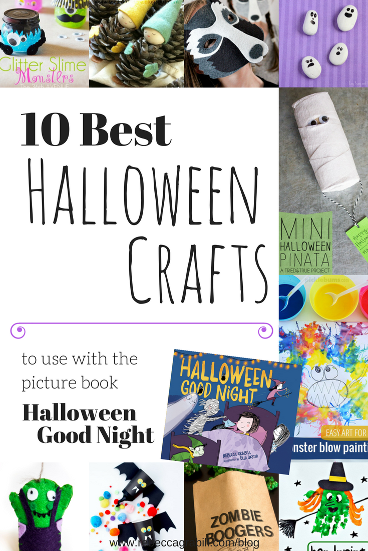 10 Best Halloween Crafts to use with the picture book by Rebecca Grabill and Ella Okstad, Halloween Good Night