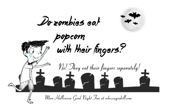 Do zombies eat popcorn with their fingers? No, they eat their fingers separately! Halloween Jokes