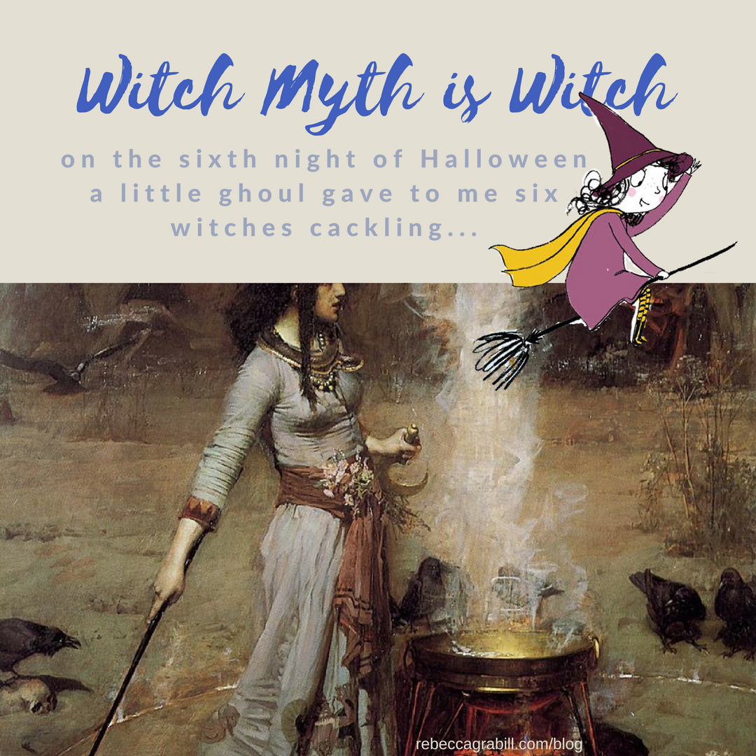 The sixth night of Halloween: witch myth is witch from rebeccagrabill.com