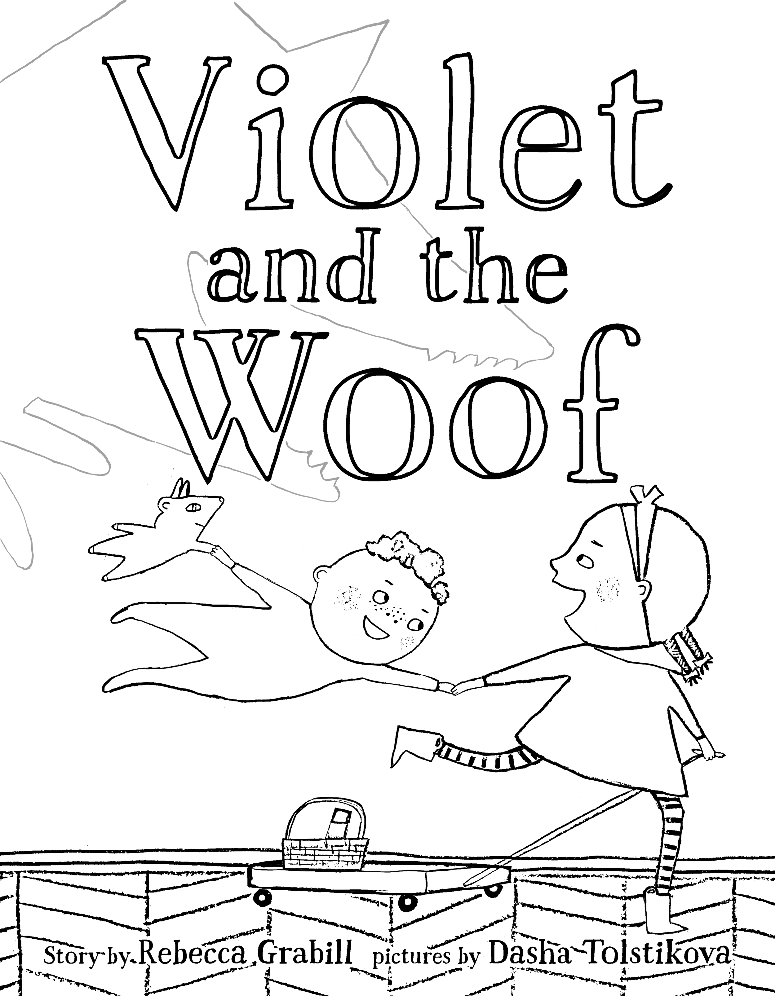 The cover as a free printable coloring page from Violet and the Woof by Rebecca Grabill and Dasha Tolstikova