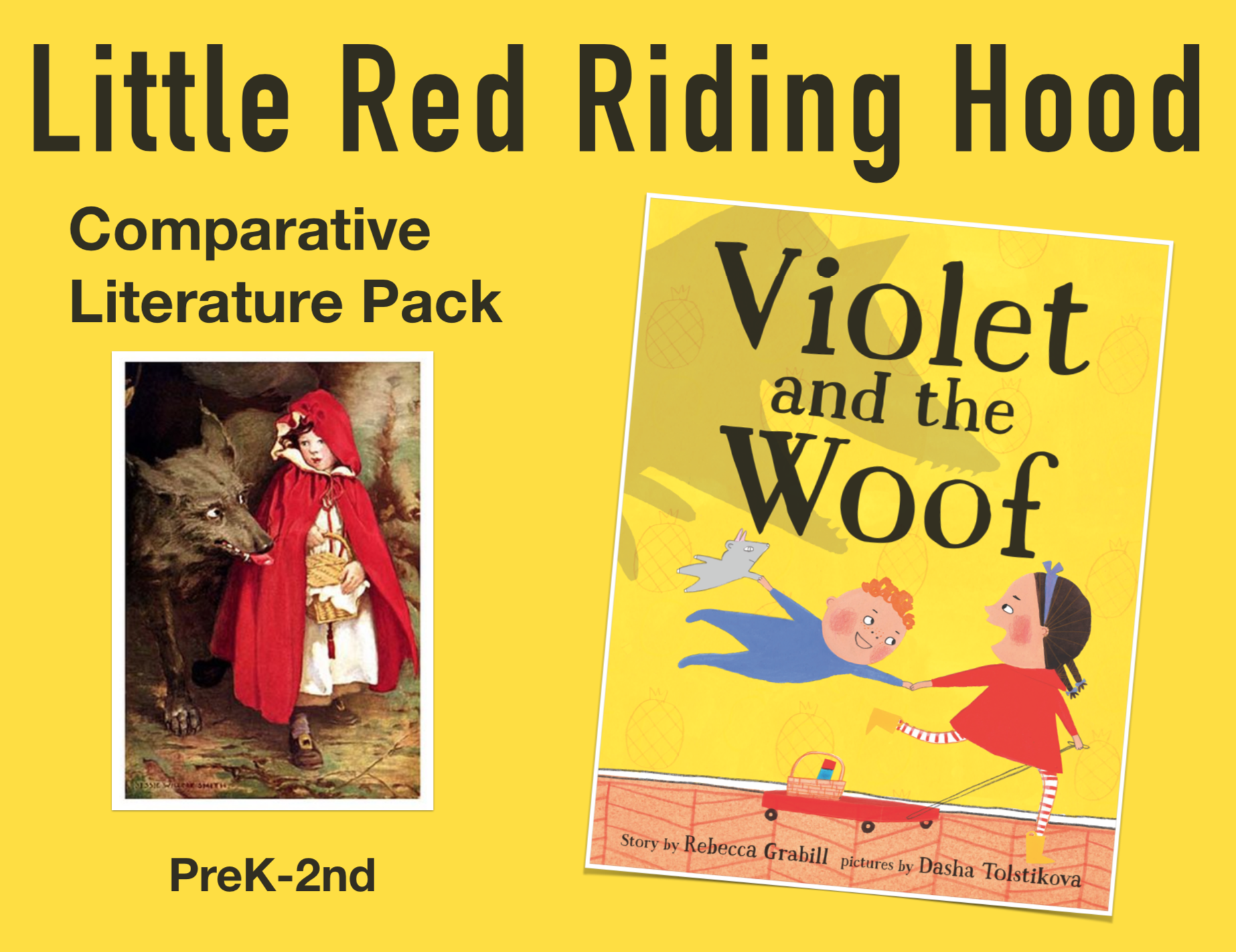 Find a FREE comparative literature printable unit study based on  Violet and the Woof  and  Little Red Riding Hood .