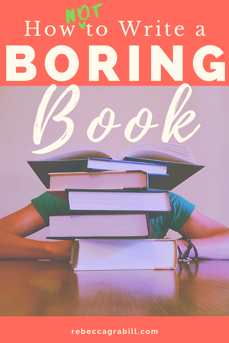 how to write a boring book (not really)