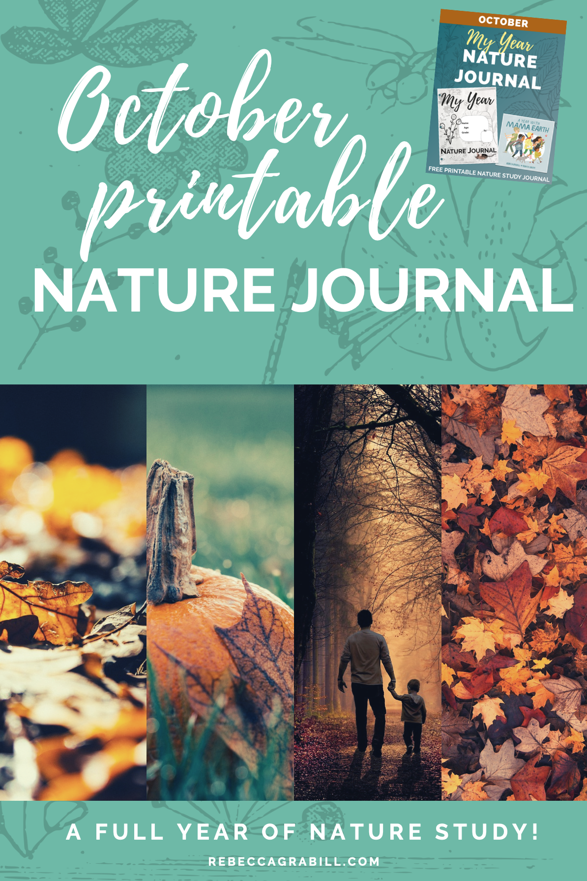 Free Printable nature journal for the book A Year With Mama Earth by Rebecca Grabill Rebecca Green