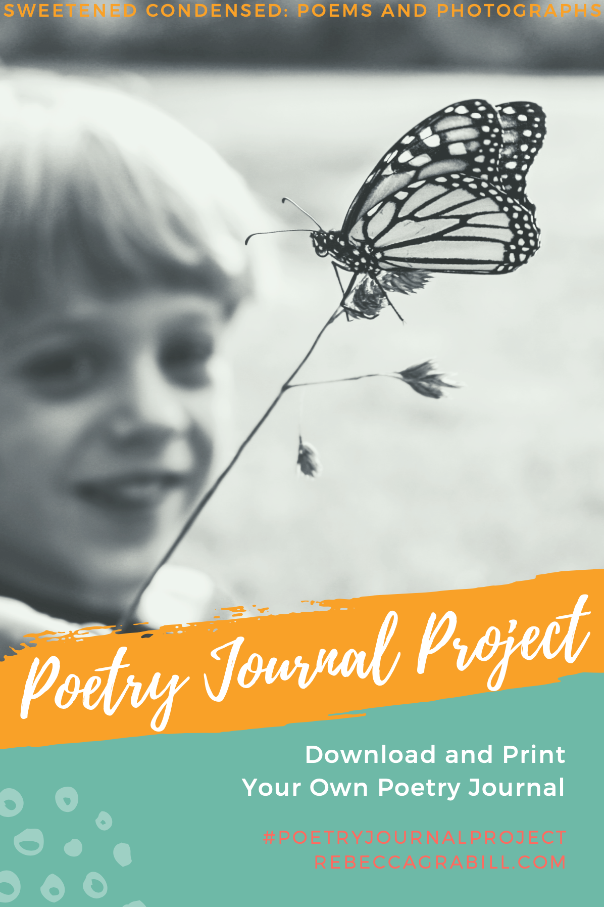 Download your free poetry journal for #poetryjournalproject. Make poetry a part of life! Don't forget to order Sweetened Condensed by Rebecca Grabill