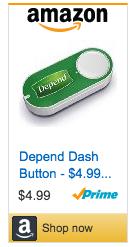 Depend Dash Button