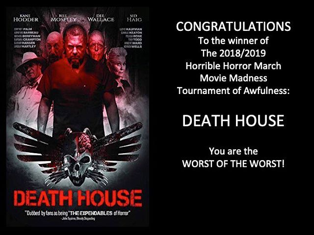 It's official!!! Death House is the Worst Movie of the Horrible Horror March Movie Madness Tournament of Awfulness! Thanks to all of the Moongoons who voted and helped make this seasons tournament the best one yet! #deathhouse #marchmoviemadness #champ #worstoftheworst #dareyoutowatch #horriblehorrorpodcast #horrorpodcast #podcast #moongoons