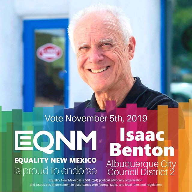 "Our Board of Directors is proud to endorse Isaac ""Ike"" Benton! Ike is a long-time co-sponsor of EQNM initiatives at the city level and has a strong, demonstrated record of supporting policies that promote equity and diversity. Learn more at https://bit.ly/2m988Dj and VOTE November 5th! #nmleg #nmpol"