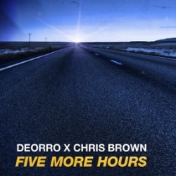 Five More Hours - Deorro, Chris Brown