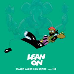 Lean On - Major Lazer