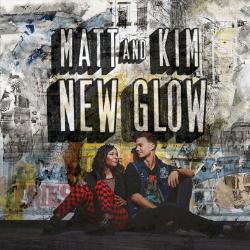 Get It - Matt & Kim