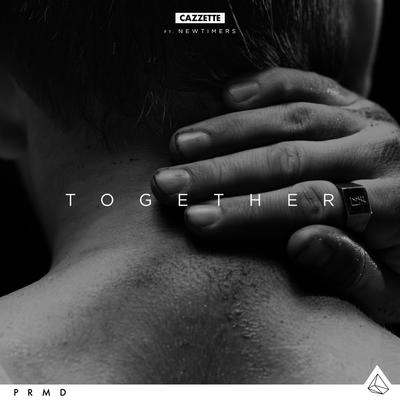 Together - Cazzette