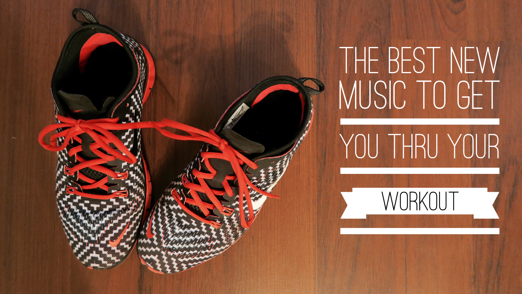 The Best New Music to Get You Thru Your Workout