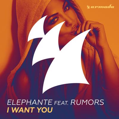 I Want You - Elephante