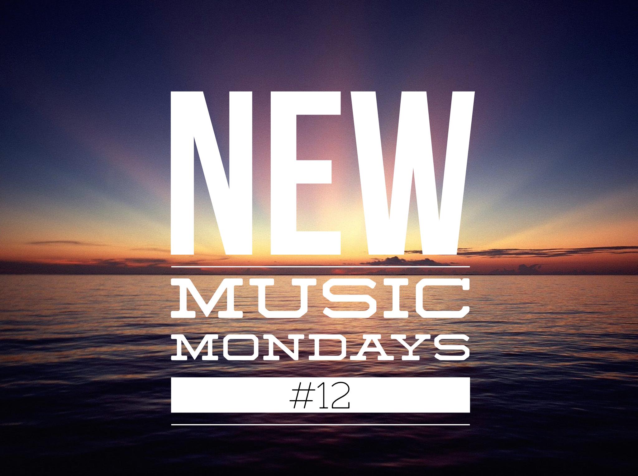 New Music Mondays #12
