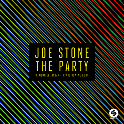 The Party (This is How We Do It) - Joe Stone, Montell Jordan