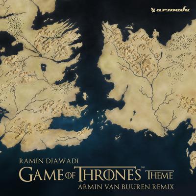 Game of Thrones Theme (Armin Van Buren Remix) - Ramin Djawadi