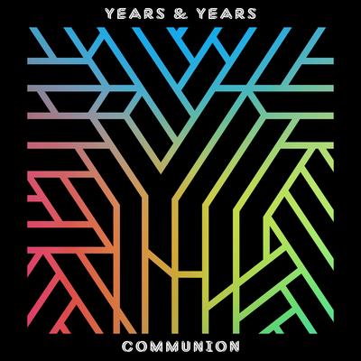 Eyes Shut - Years & Years