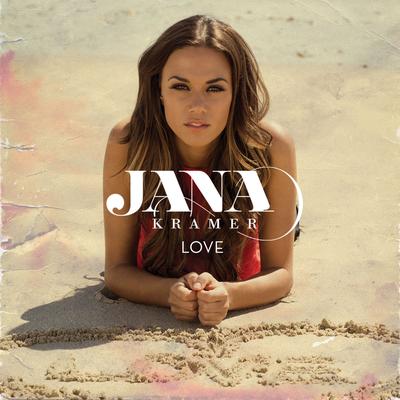 Love - Jana Kramer