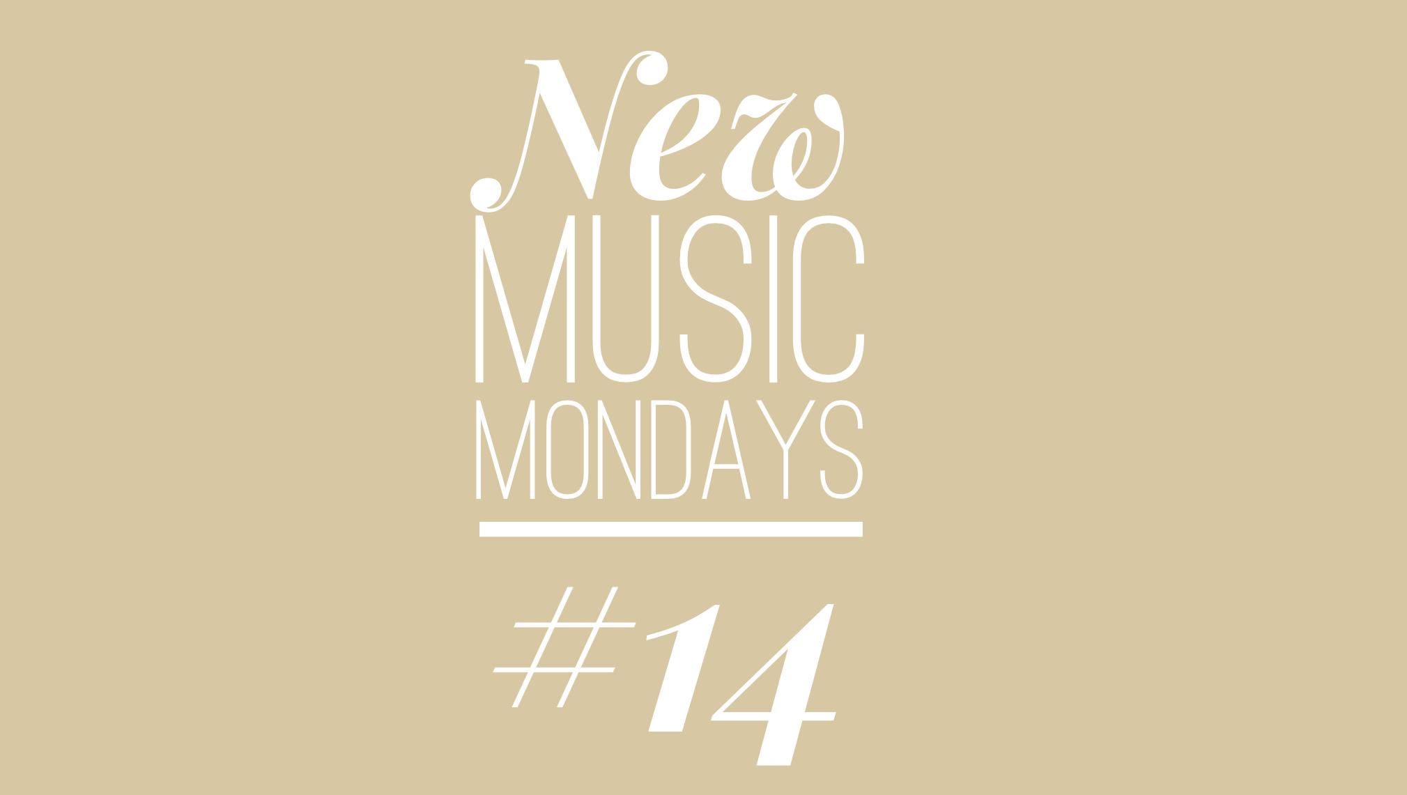 New Music Mondaus #14