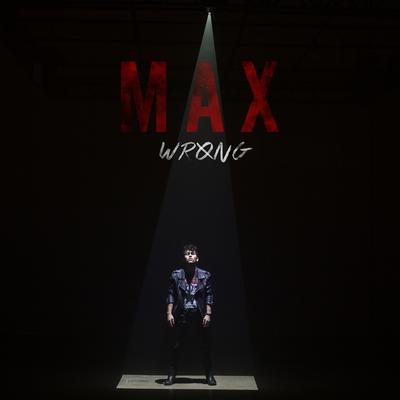 Wrong - MAX