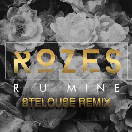 R U Mine - Rozes