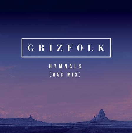 Hymnals - Grizfolk