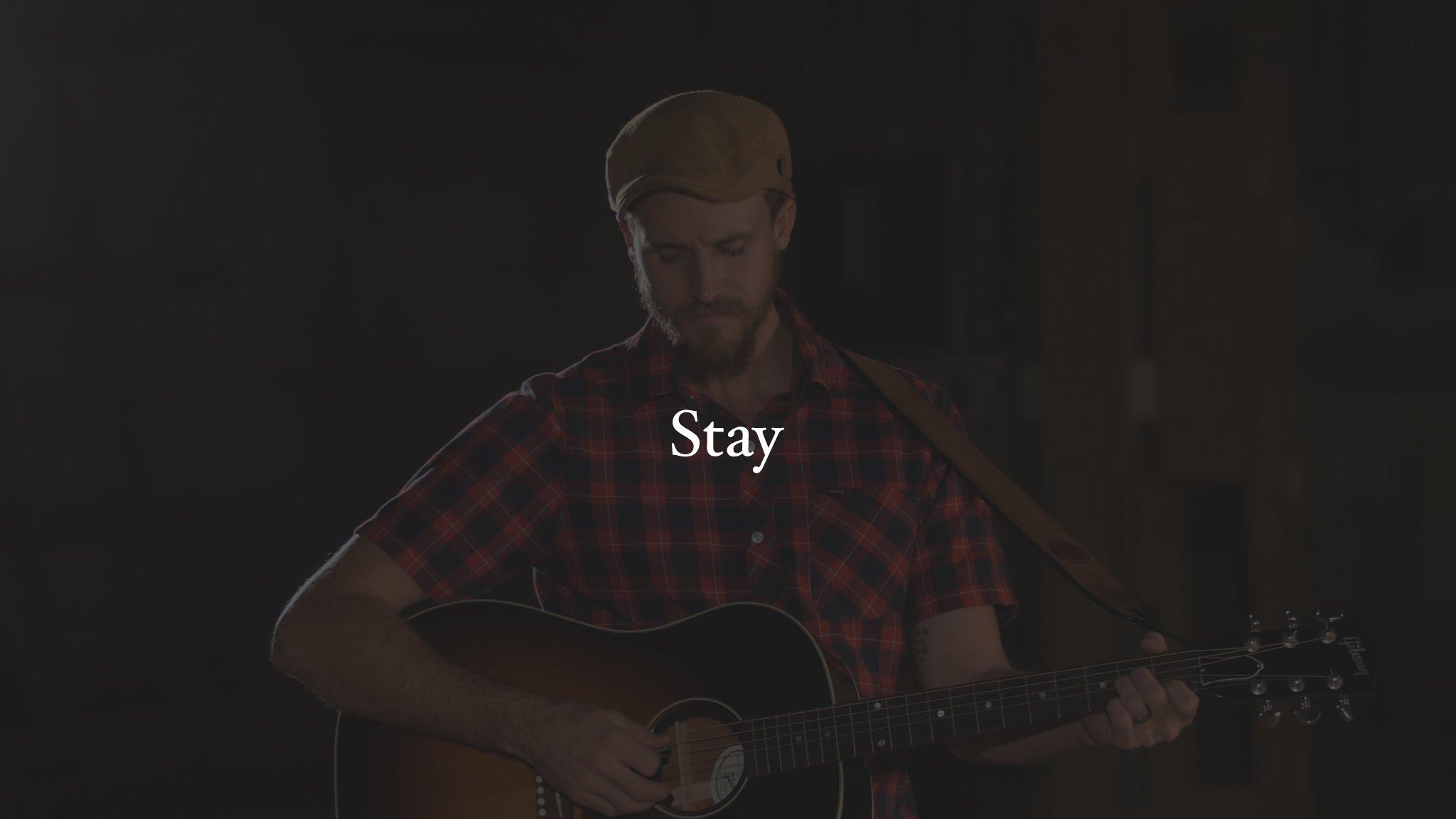Stay - Joshua Wicker