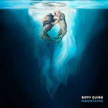 Moutains - Biffy Clyro