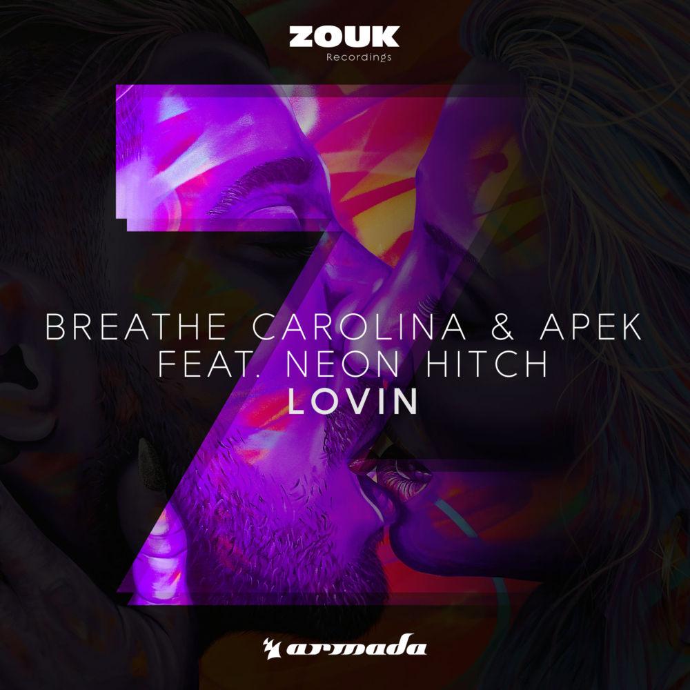 Lovin - Breathe Carolina