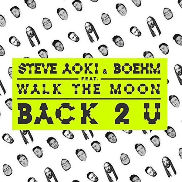 Back 2 U - Steve Aoki
