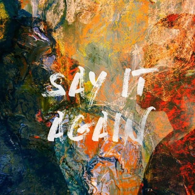 Say_It_Again_Kingdm