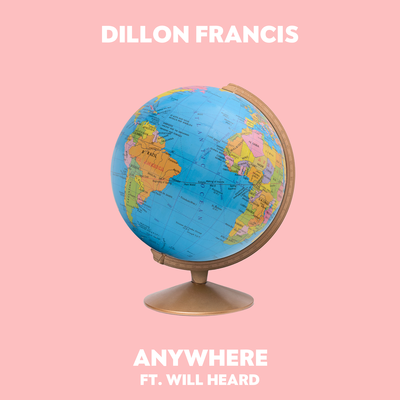 Anywhere_Dillon_Francis