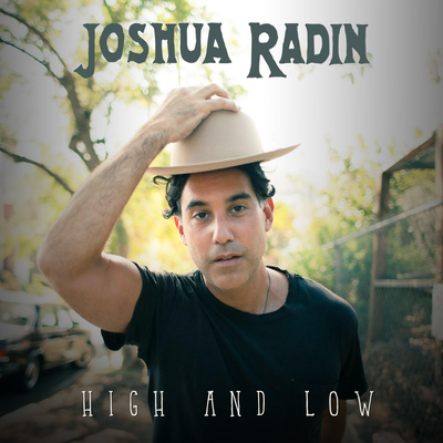 High and Low - Joshua Radin