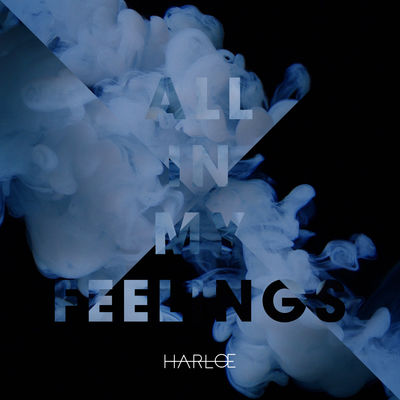 All_In_My_Feelings-Harlœ