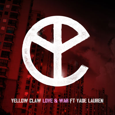 Love_&_War-Yellow_Claw