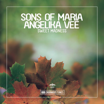 Sweet_Madness-Sons_of_Maria