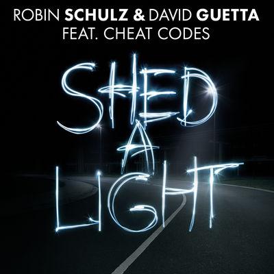 """Shed a Light (feat. Cheat Codes)"" Robin Schulz & David Guetta"