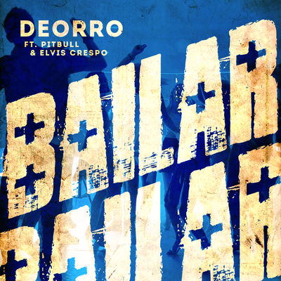 bailar - deorro
