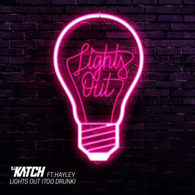 Lights Out - DJ Katch