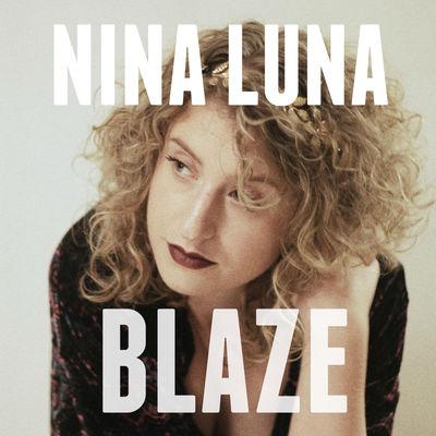 Blaze - Nina Luna