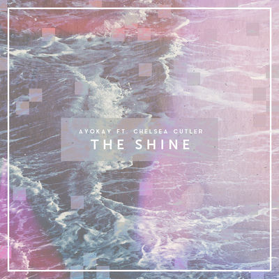 The Shine - ayokay